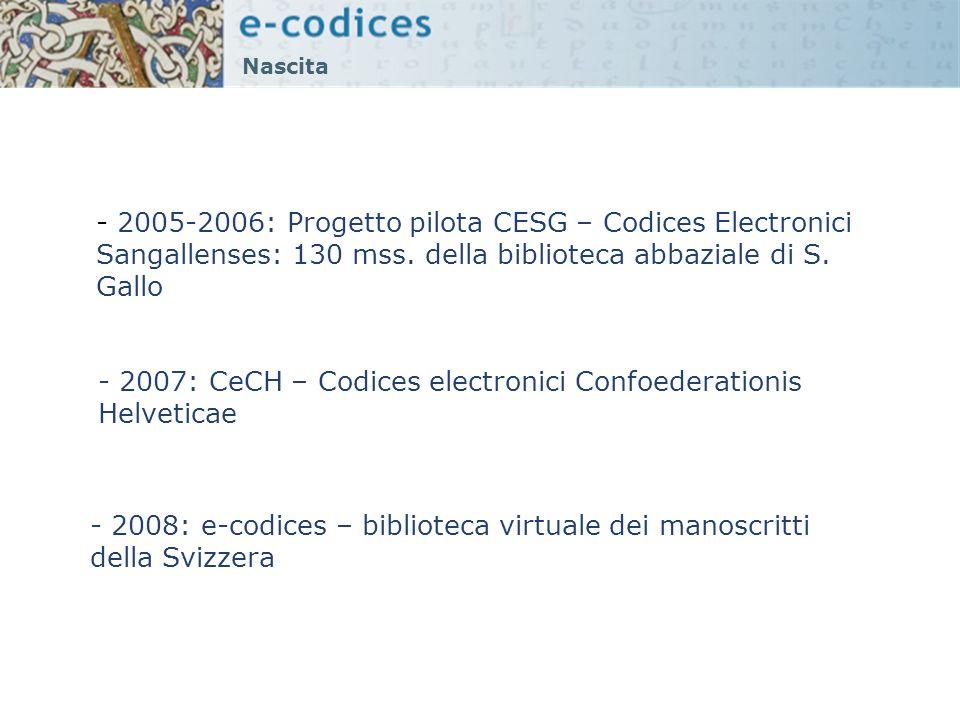 - 2007: CeCH – Codices electronici Confoederationis Helveticae