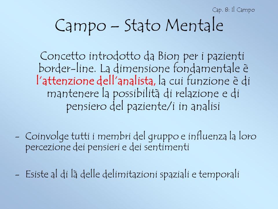Cap. 8: Il Campo Campo – Stato Mentale.