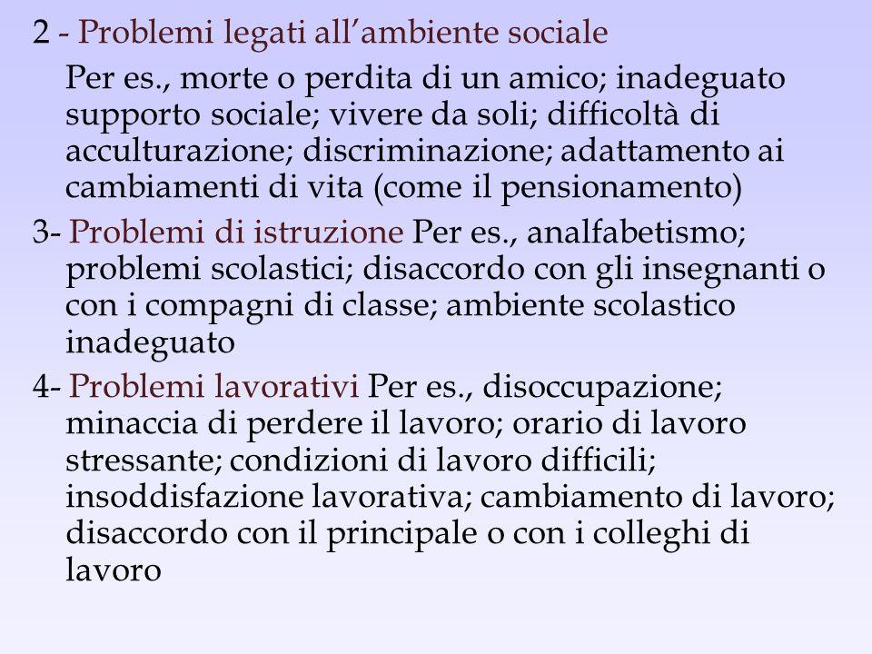 2 - Problemi legati all'ambiente sociale
