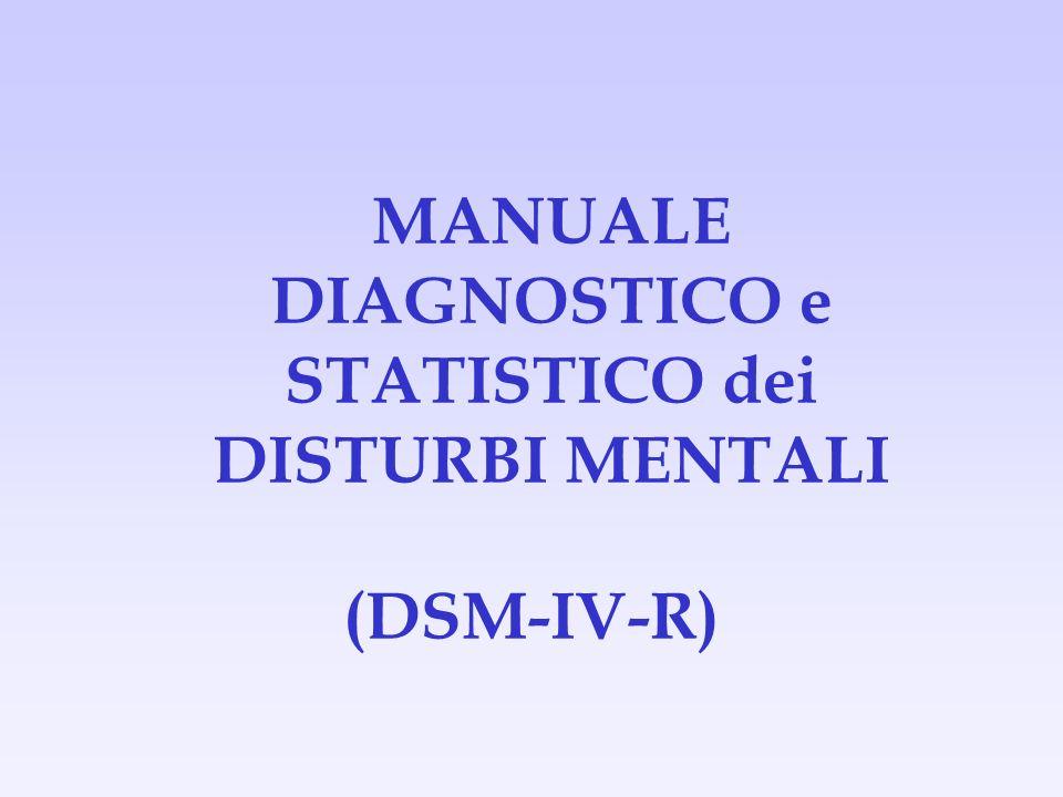MANUALE DIAGNOSTICO e STATISTICO dei DISTURBI MENTALI