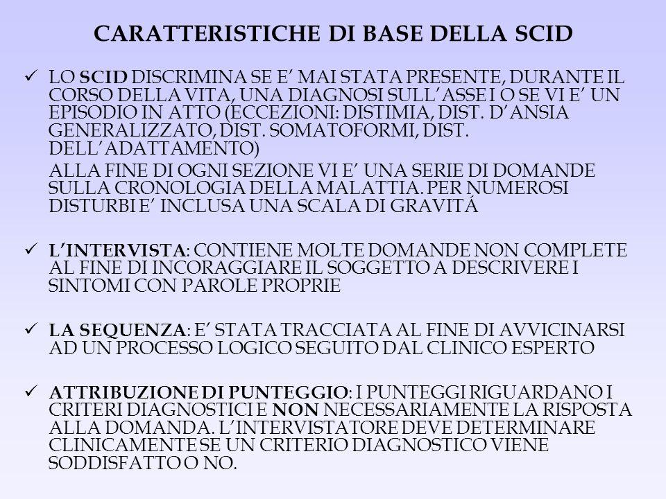 CARATTERISTICHE DI BASE DELLA SCID