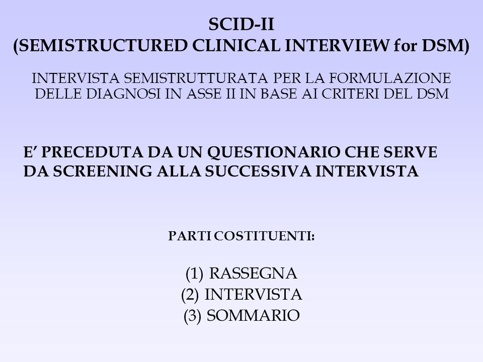 SCID-II (SEMISTRUCTURED CLINICAL INTERVIEW for DSM)