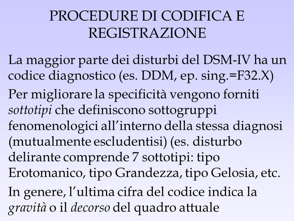 PROCEDURE DI CODIFICA E REGISTRAZIONE