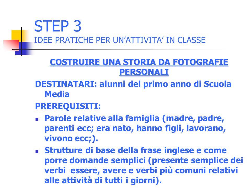 STEP 3 IDEE PRATICHE PER UN'ATTIVITA' IN CLASSE