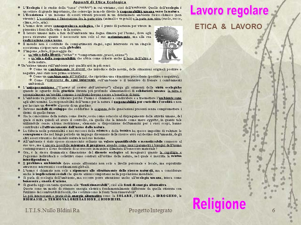 Lavoro regolare Religione ETICA & LAVORO I.T.I.S.Nullo Bldini Ra