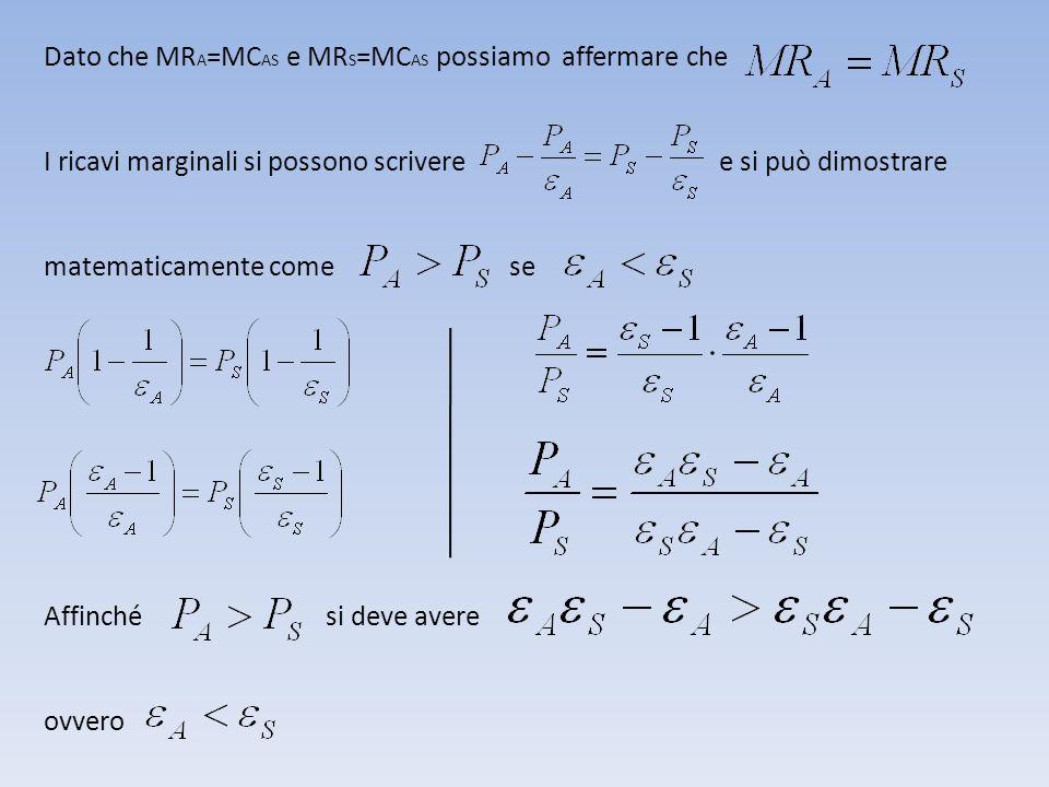 Dato che MRA=MCAS e MRS=MCAS possiamo affermare che