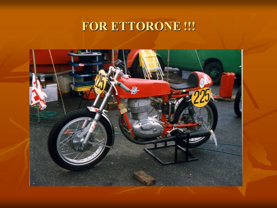 FOR ETTORONE !!!