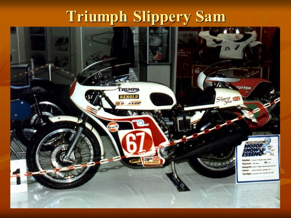 Triumph Slippery Sam