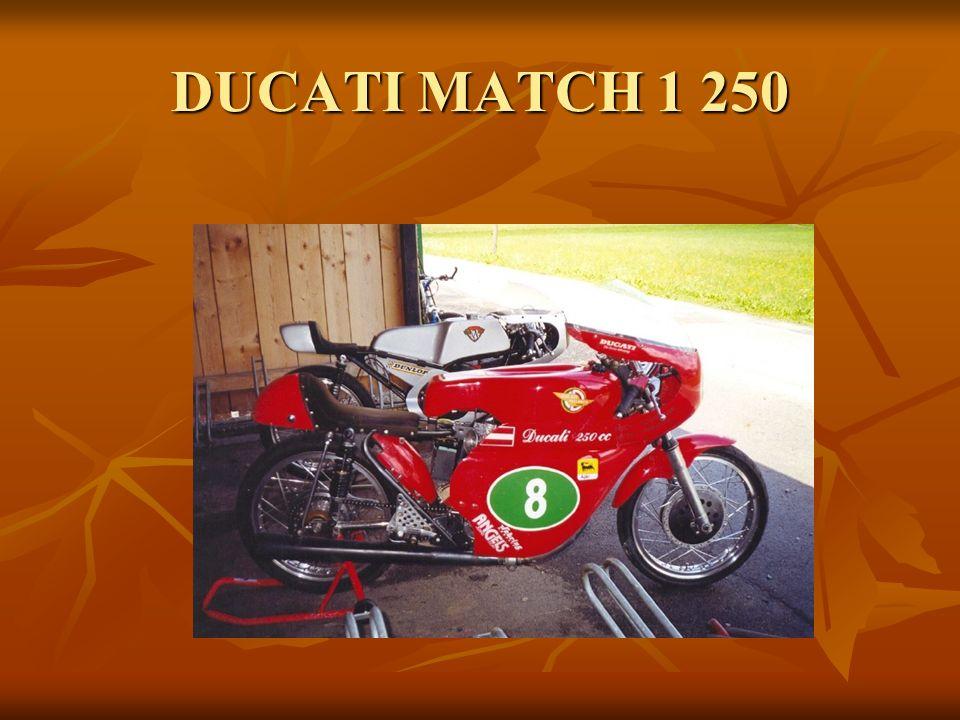 DUCATI MATCH 1 250