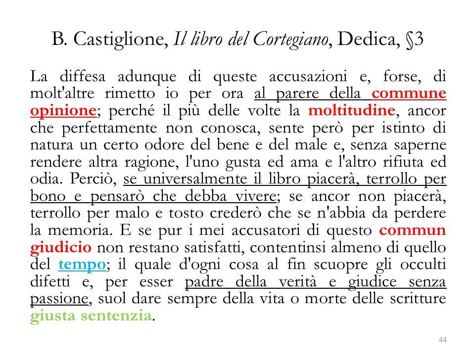 B. Castiglione, Il libro del Cortegiano, Dedica, §3