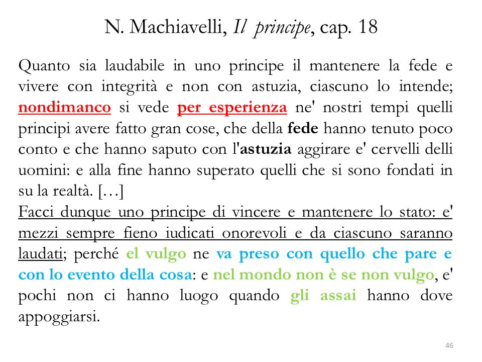 N. Machiavelli, Il principe, cap. 18