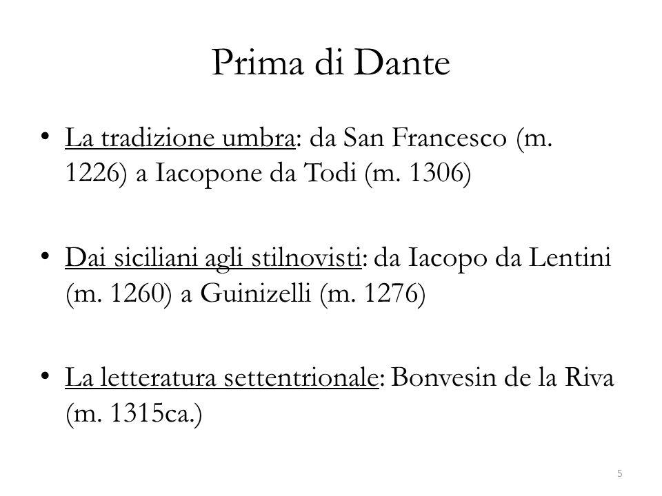 Prima di Dante La tradizione umbra: da San Francesco (m. 1226) a Iacopone da Todi (m. 1306)