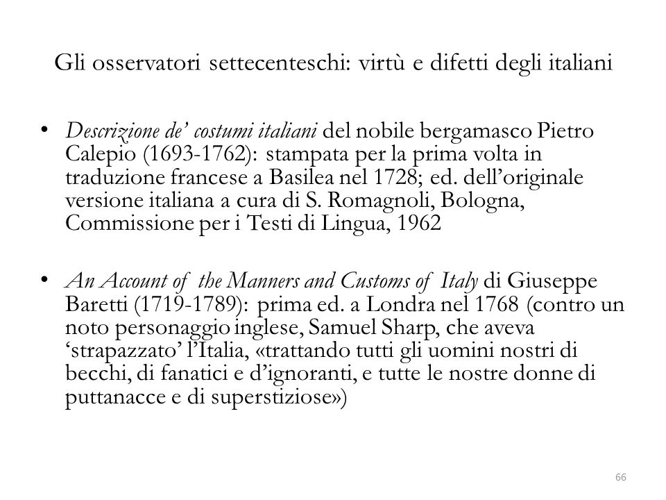Gli osservatori settecenteschi: virtù e difetti degli italiani