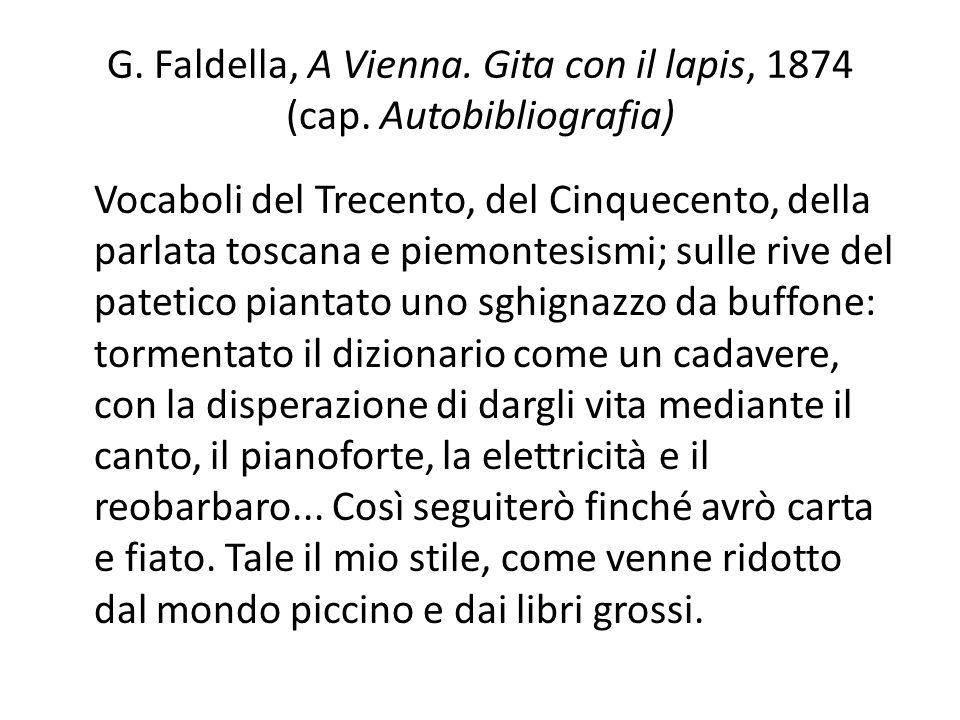 G. Faldella, A Vienna. Gita con il lapis, 1874 (cap. Autobibliografia)