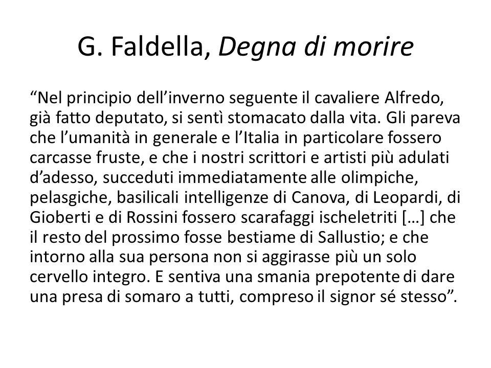 G. Faldella, Degna di morire