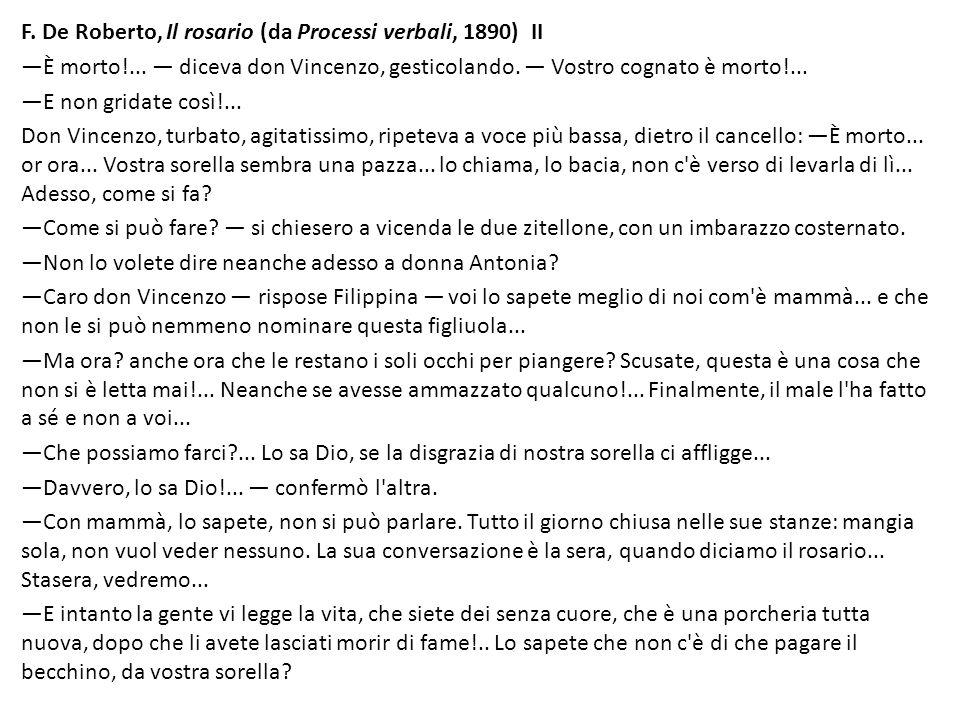 F. De Roberto, Il rosario (da Processi verbali, 1890) II