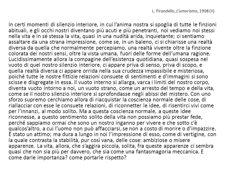 L. Pirandello, L'umorismo, 1908 (II)