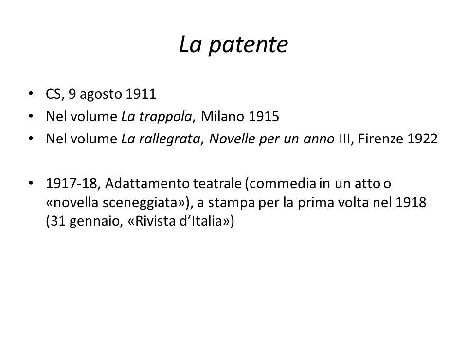 La patente CS, 9 agosto 1911 Nel volume La trappola, Milano 1915