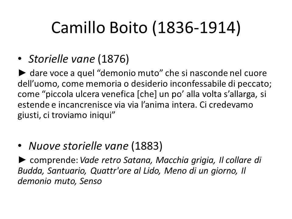 Camillo Boito (1836-1914) Storielle vane (1876)
