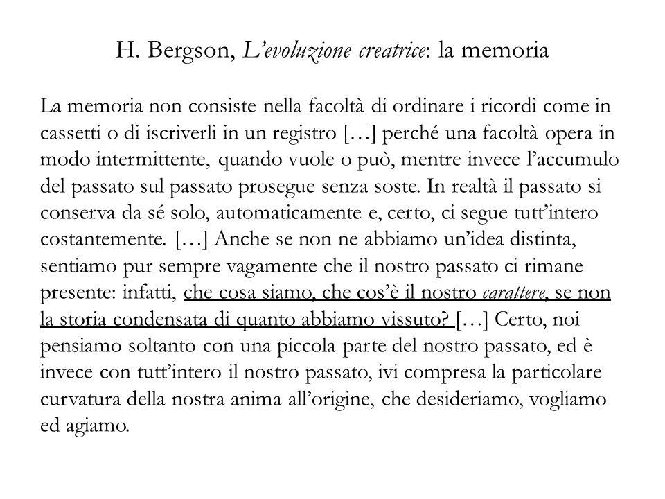 H. Bergson, L'evoluzione creatrice: la memoria
