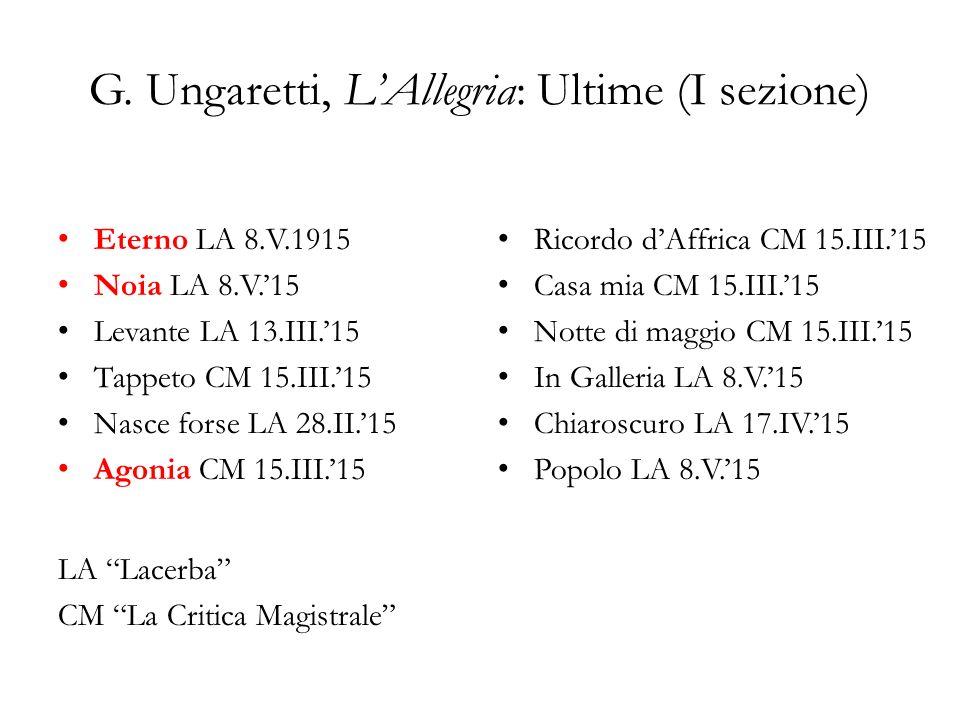 G. Ungaretti, L'Allegria: Ultime (I sezione)
