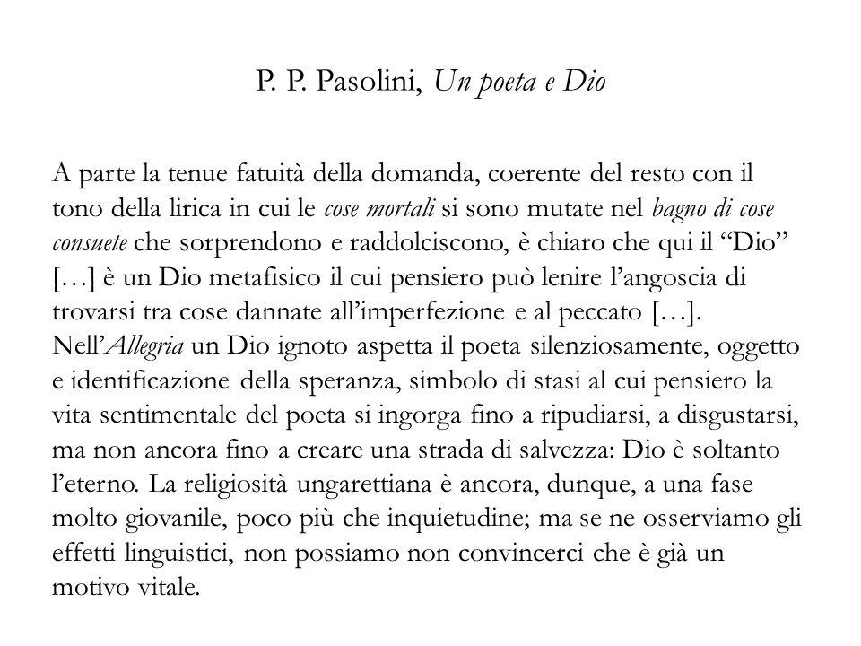 P. P. Pasolini, Un poeta e Dio
