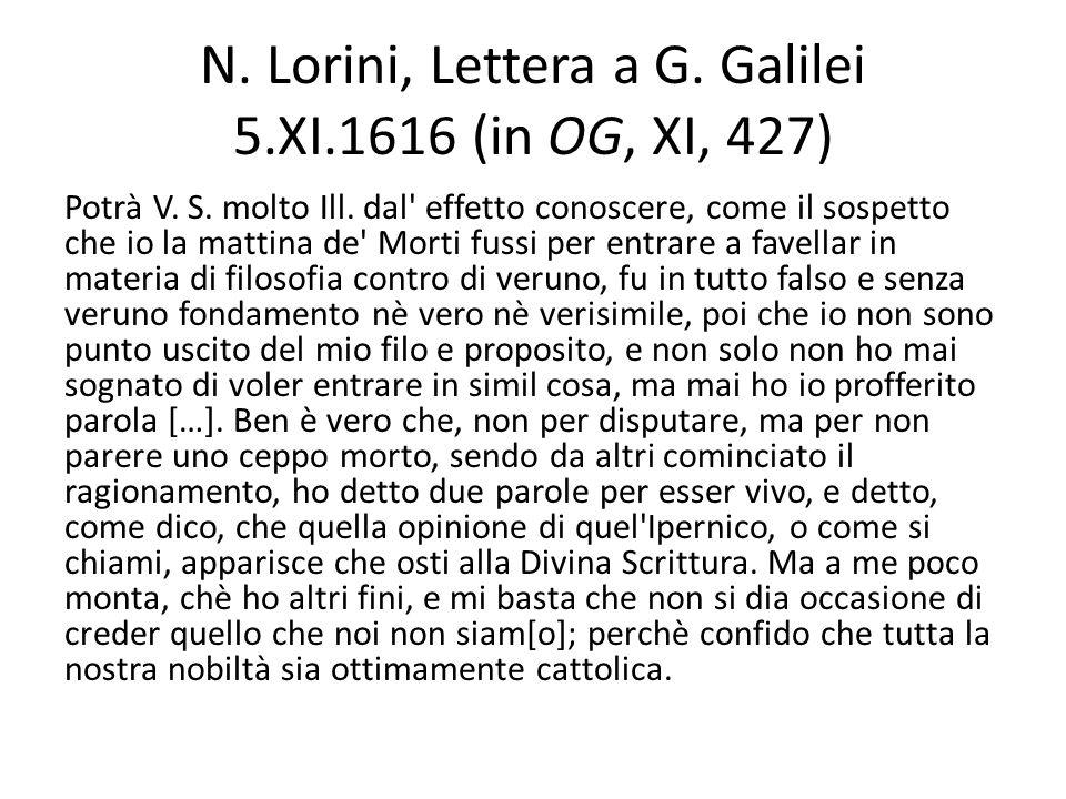 N. Lorini, Lettera a G. Galilei 5.XI.1616 (in OG, XI, 427)