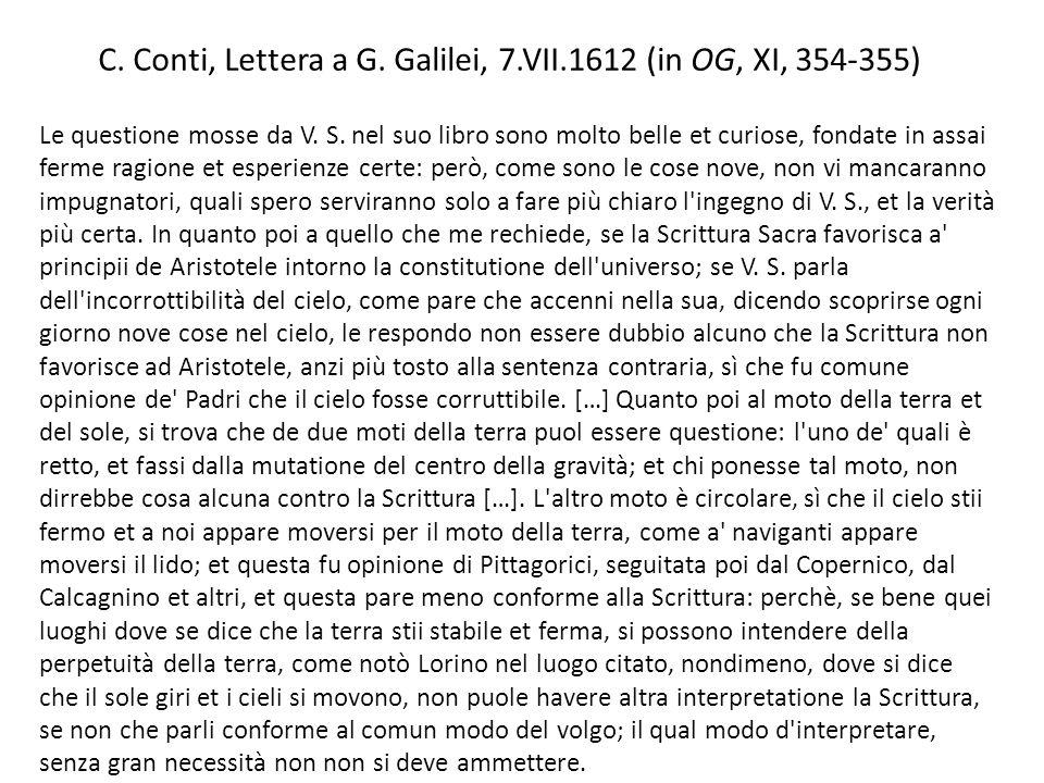 C. Conti, Lettera a G. Galilei, 7.VII.1612 (in OG, XI, 354-355)