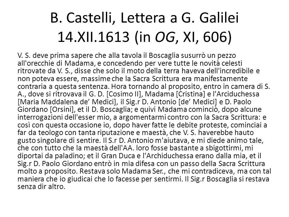 B. Castelli, Lettera a G. Galilei 14.XII.1613 (in OG, XI, 606)