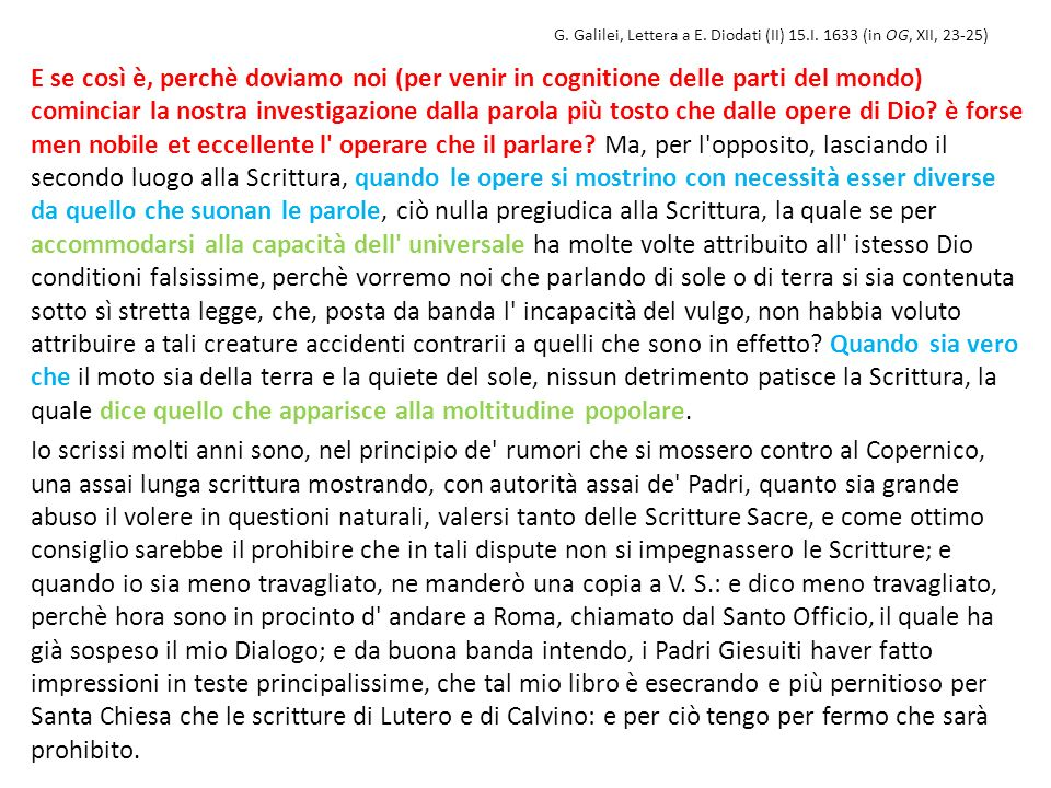 G. Galilei, Lettera a E. Diodati (II) 15.I. 1633 (in OG, XII, 23-25)