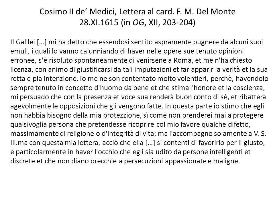 Cosimo II de' Medici, Lettera al card. F. M. Del Monte 28. XI