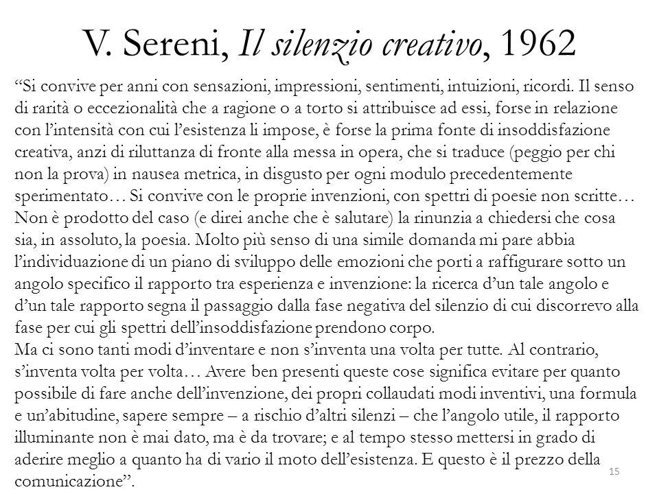 V. Sereni, Il silenzio creativo, 1962