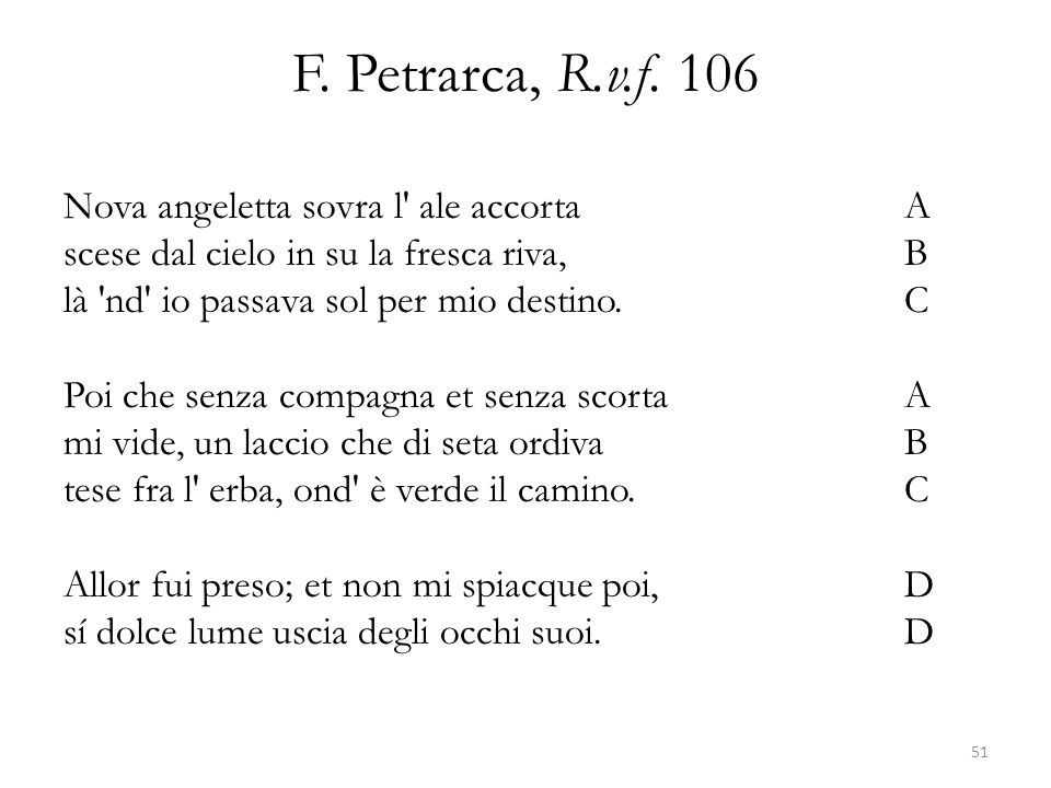 F. Petrarca, R.v.f. 106 Nova angeletta sovra l ale accorta A