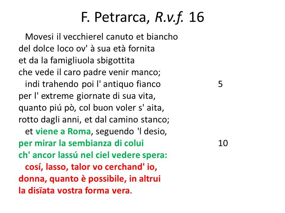 F. Petrarca, R.v.f. 16 Movesi il vecchierel canuto et biancho