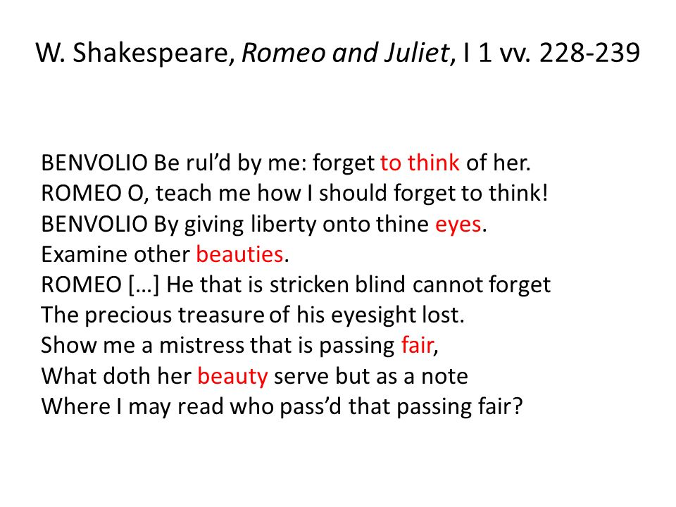 W. Shakespeare, Romeo and Juliet, I 1 vv. 228-239