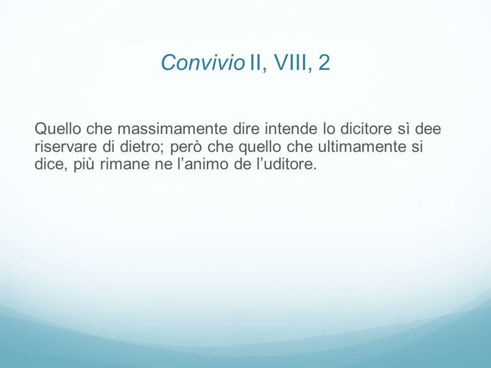 Convivio II, VIII, 2