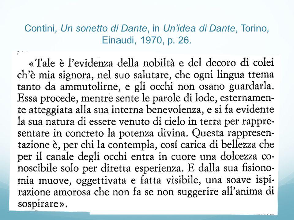 Contini, Un sonetto di Dante, in Un'idea di Dante, Torino, Einaudi, 1970, p. 26.