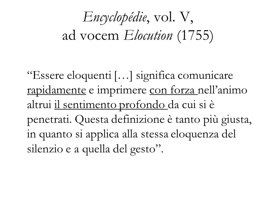 Encyclopédie, vol. V, ad vocem Elocution (1755)