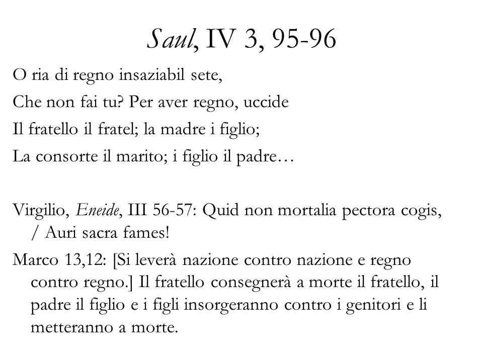Saul, IV 3, 95-96