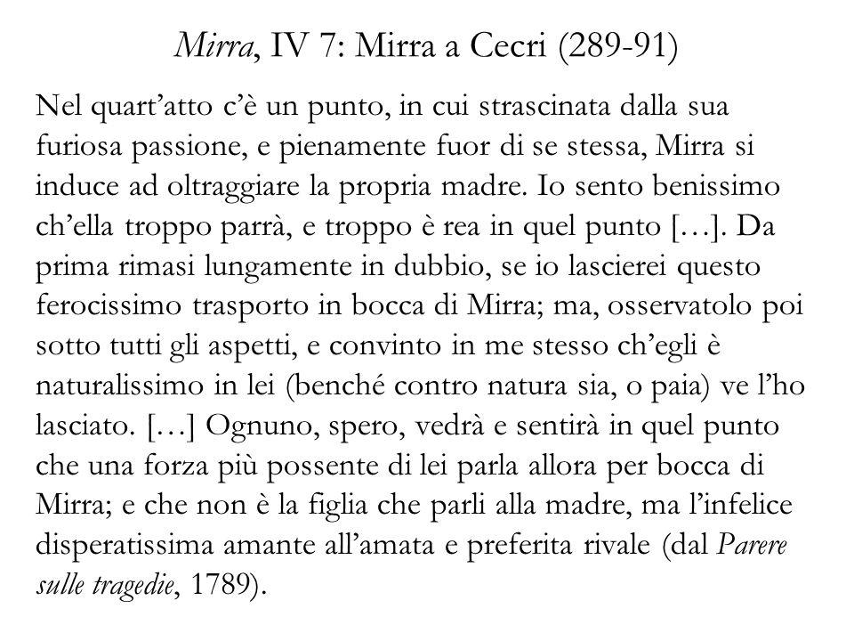 Mirra, IV 7: Mirra a Cecri (289-91)