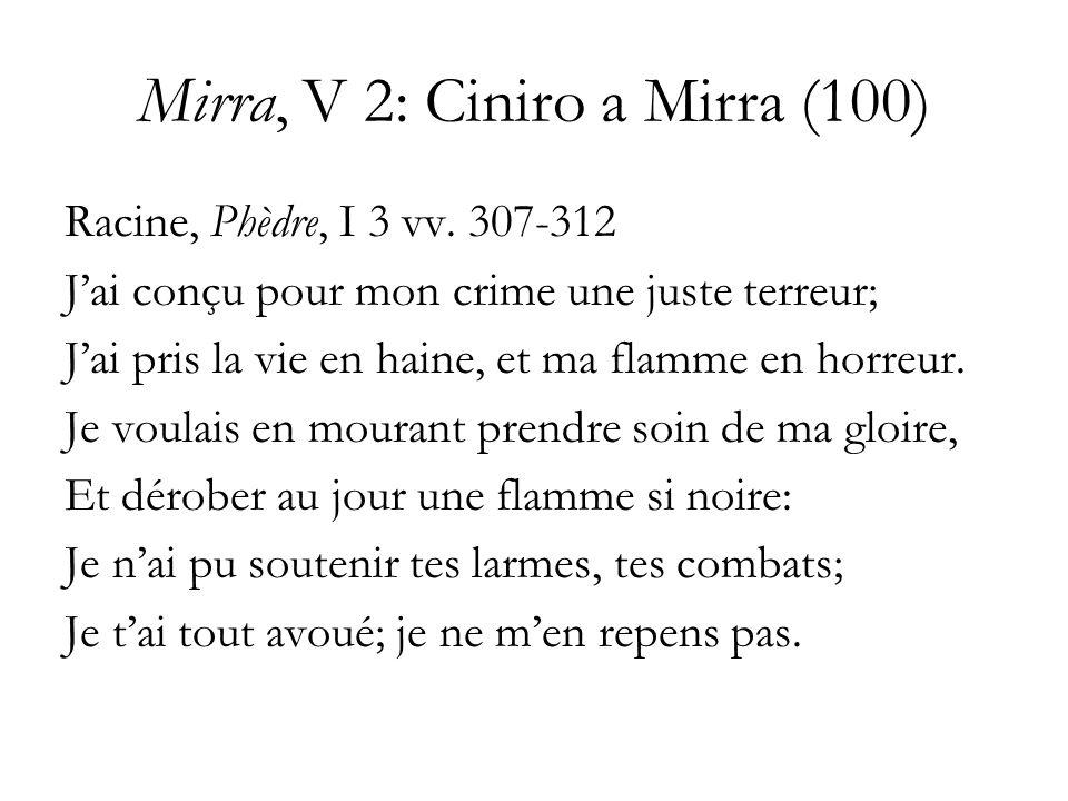 Mirra, V 2: Ciniro a Mirra (100)