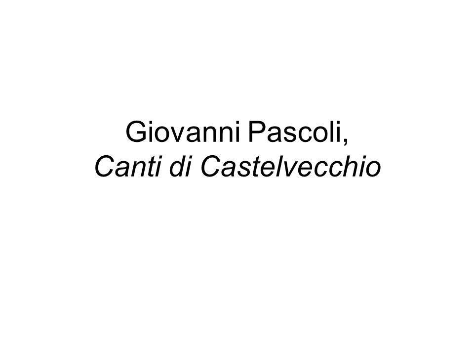 Giovanni Pascoli, Canti di Castelvecchio