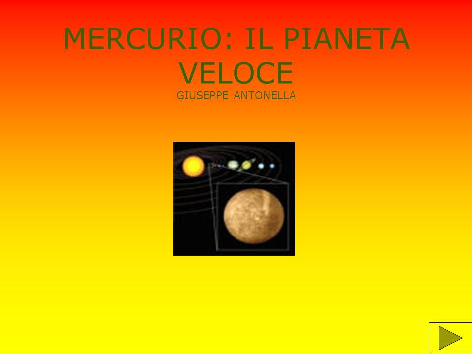 MERCURIO: IL PIANETA VELOCE GIUSEPPE ANTONELLA