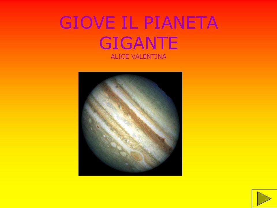 GIOVE IL PIANETA GIGANTE ALICE VALENTINA
