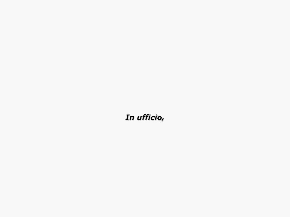 In ufficio,