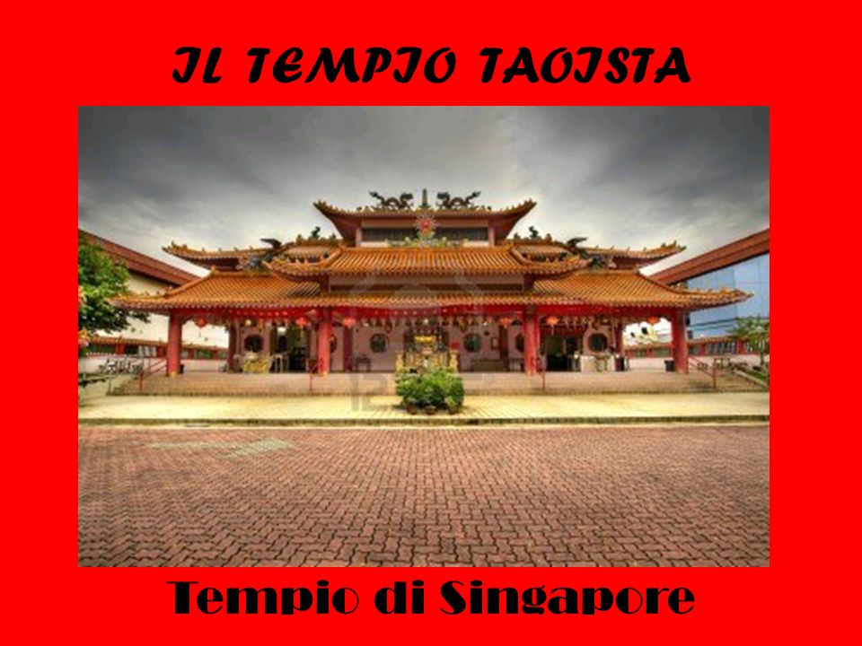IL TEMPIO TAOISTA Tempio di Singapore