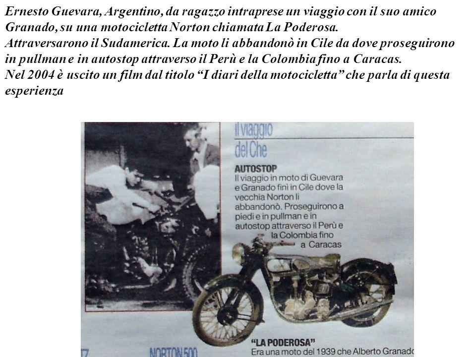Ernesto Guevara, Argentino, da ragazzo intraprese un viaggio con il suo amico