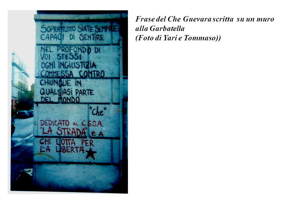 Frase del Che Guevara scritta su un muro