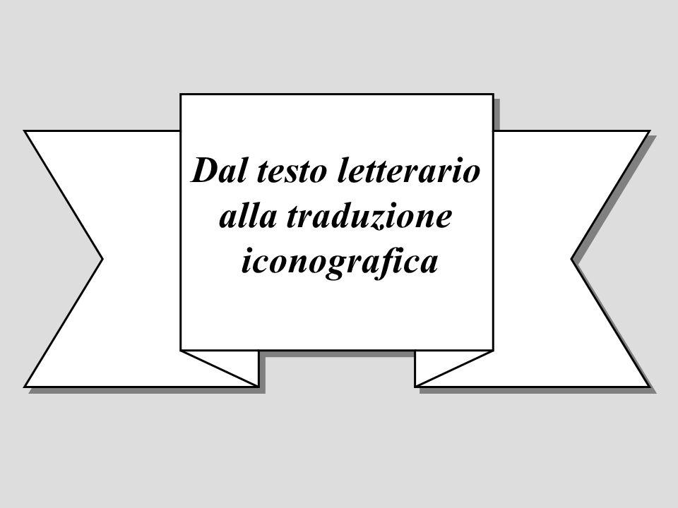 Dal testo letterario alla traduzione iconografica