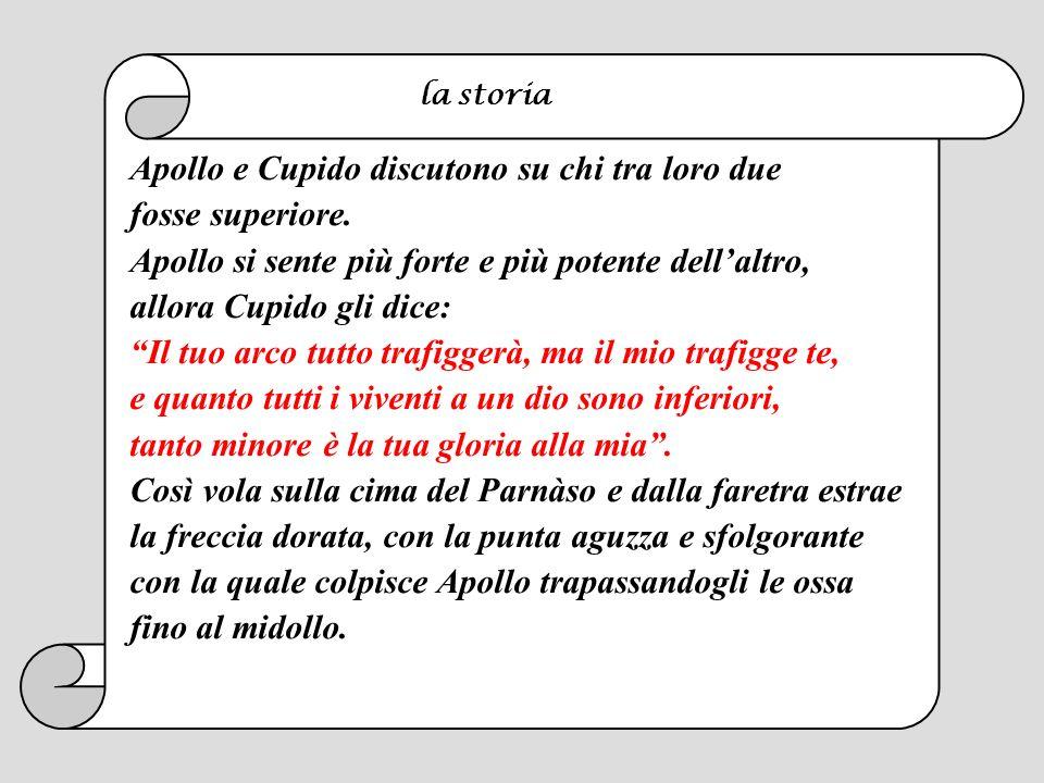 Apollo e Cupido discutono su chi tra loro due fosse superiore.